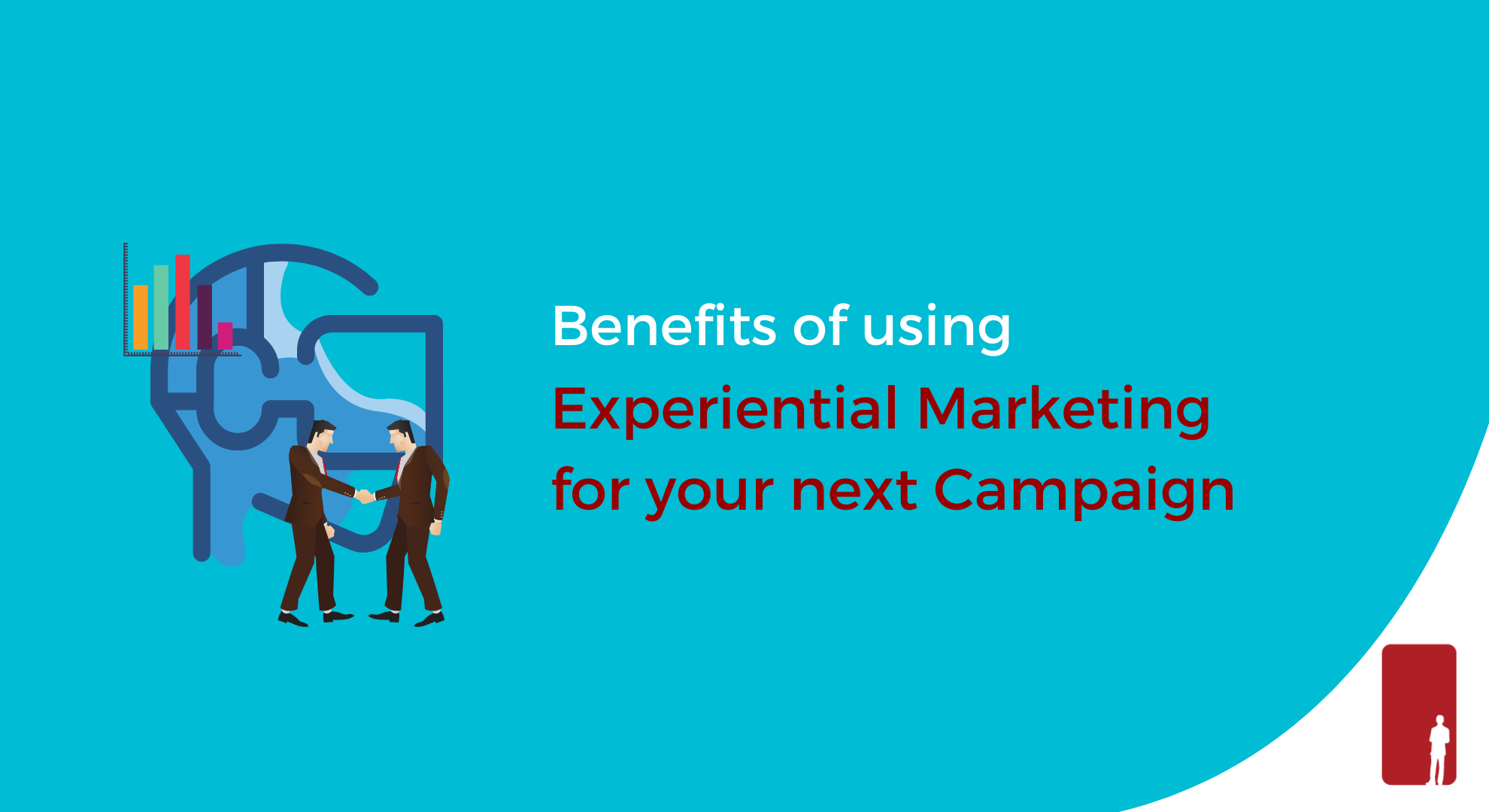 Benefits of using Experiential Marketing for your next campaign