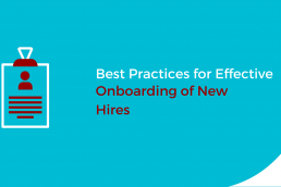 Best Practices for Effective Onboarding of New Hires