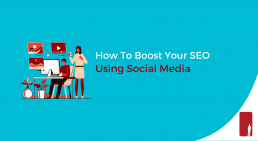 How To Boost Your SEO Using Social Media