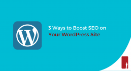 3 Ways to Boost SEO on Your WordPress Site