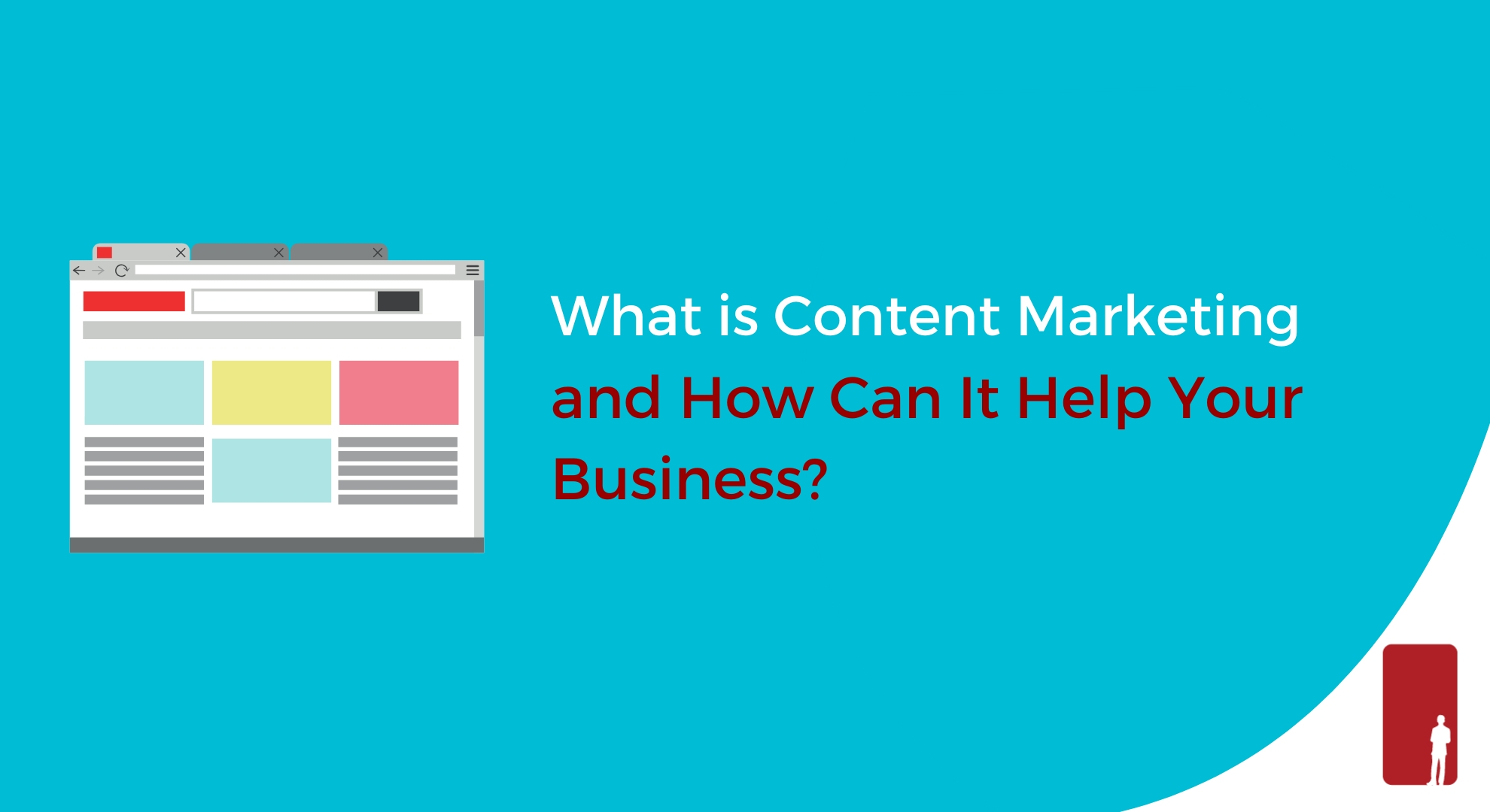 What is Content Marketing and How Can It Help Your Business?