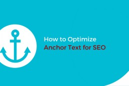 How to Optimize Anchor Text For SEO?