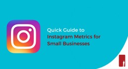 Quick Guide to Instagram Metrics for Small Businesses