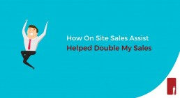 How On Site Sales Assist Helped Double Sales?
